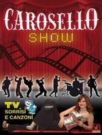 CAROSELLOSHOW